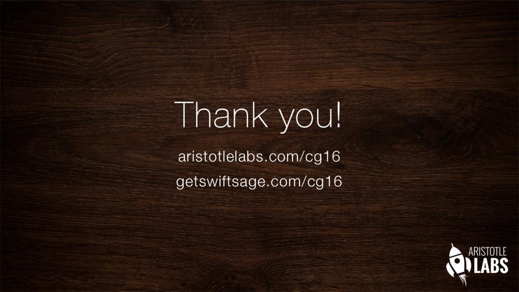 Thank you! aristotlelabs.com/cg16 getswiftsage...