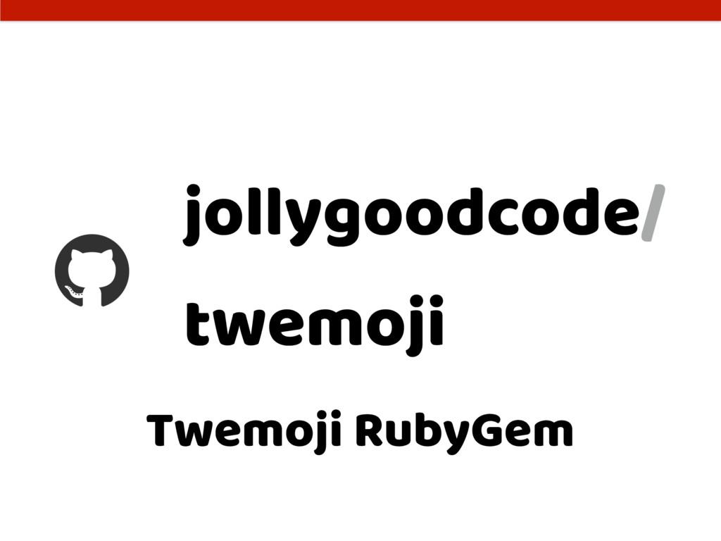Twemoji RubyGem jollygoodcode/ twemoji