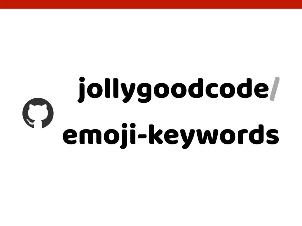 jollygoodcode/ emoji-keywords