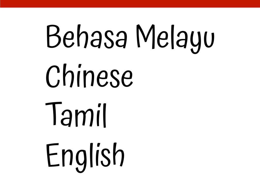 Behasa Melayu Chinese Tamil English
