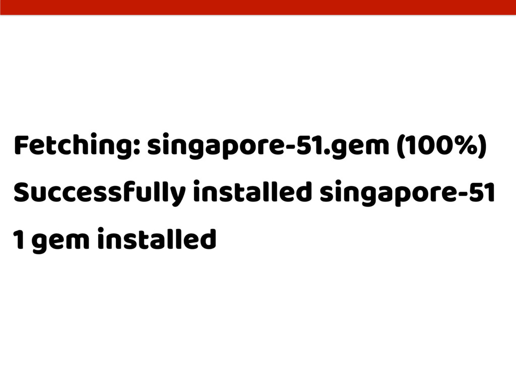 Fetching: singapore-51.gem (100%) Successfully ...