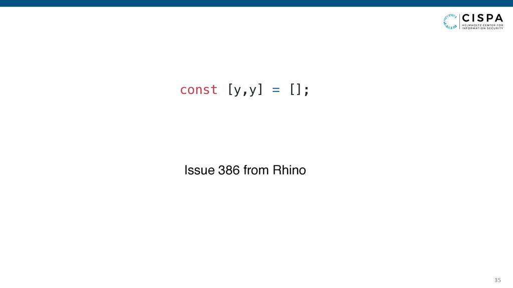 35 const [y,y] = []; Issue 386 from Rhino