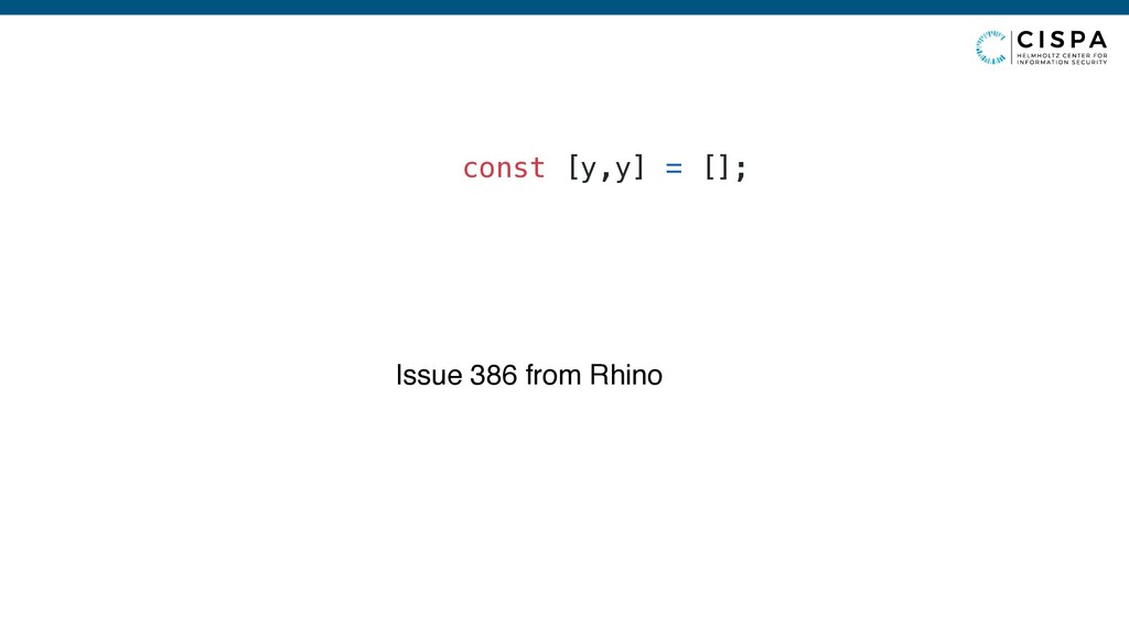 const [y,y] = []; Issue 386 from Rhino
