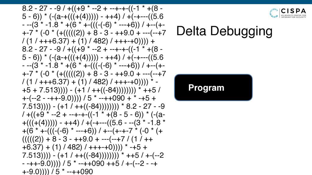 Delta Debugging 8.2 - 27 - -9 / +((+9 * --2 + -...