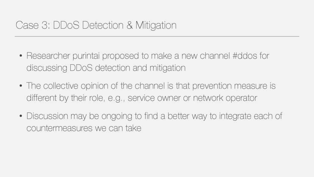 Case 3: DDoS Detection & Mitigation • Researche...