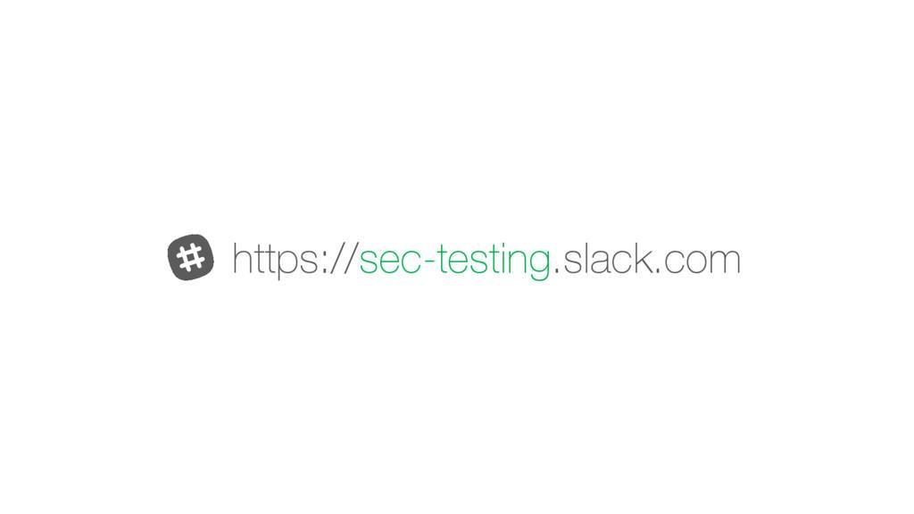 https://sec-testing.slack.com