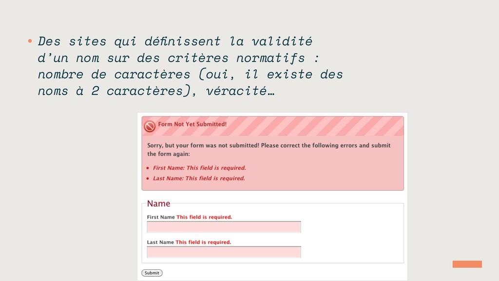 • Des sites qui définissent la validité d'un nom...