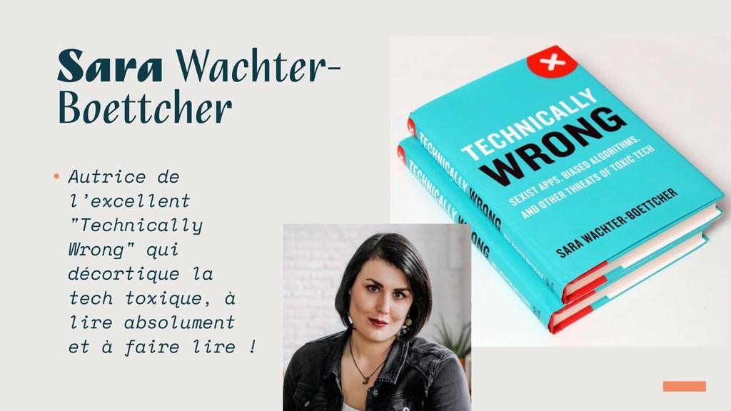 Sara Wachter- Boettcher • Autrice de l'excellen...