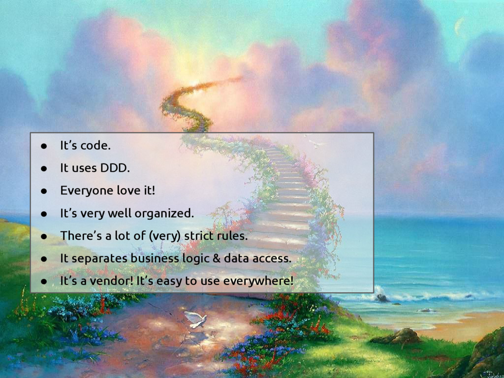 ● It's code. ● It uses DDD. ● Everyone love it!...