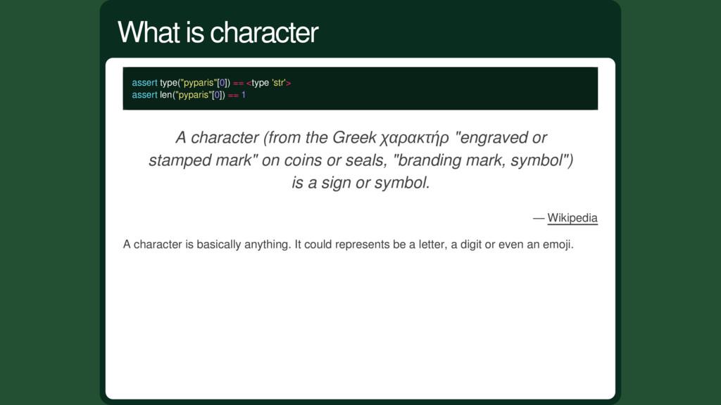 """assert type(""""pyparis""""[0]) == <type 'str'> asser..."""