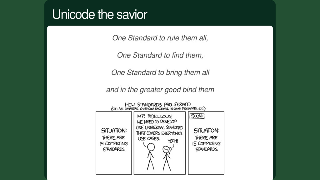 One Standard to rule them all, One Standard to ...