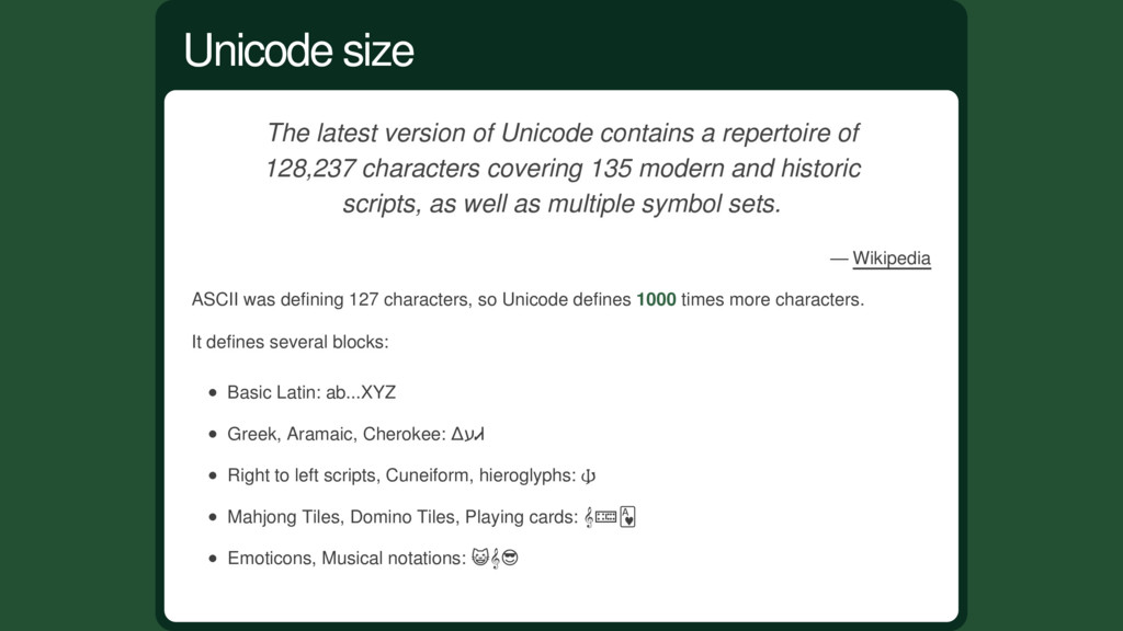 The latest version of Unicode contains a repert...
