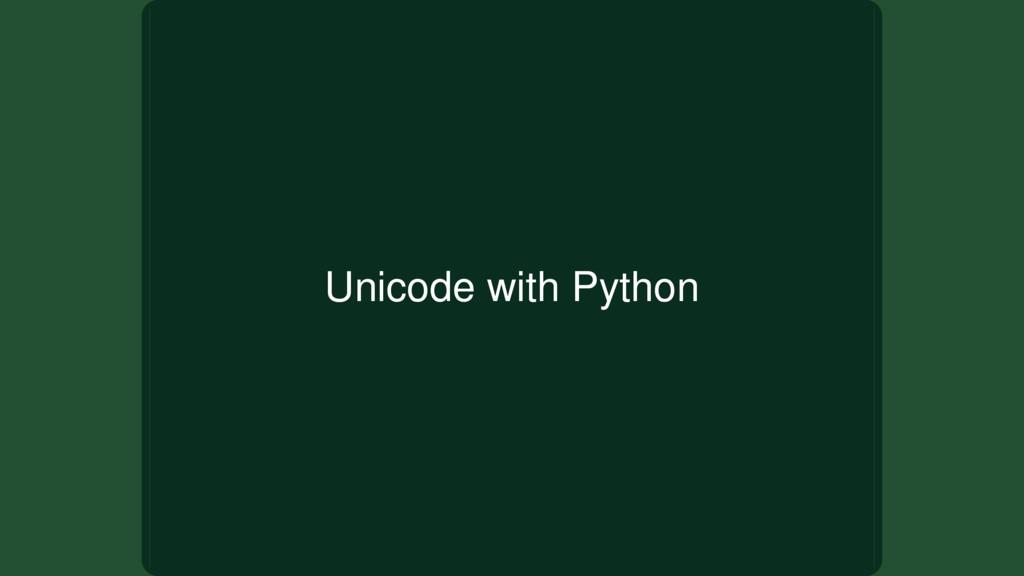Unicode with Python