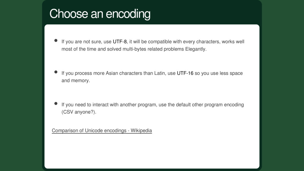 If you are not sure, use UTF-8, it will be comp...