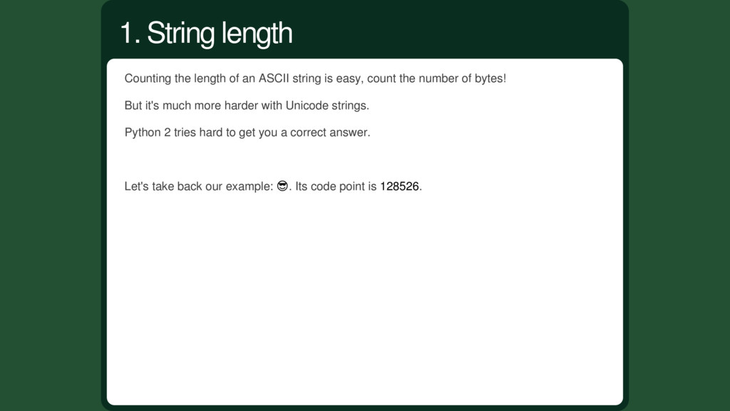 Counting the length of an ASCII string is easy,...