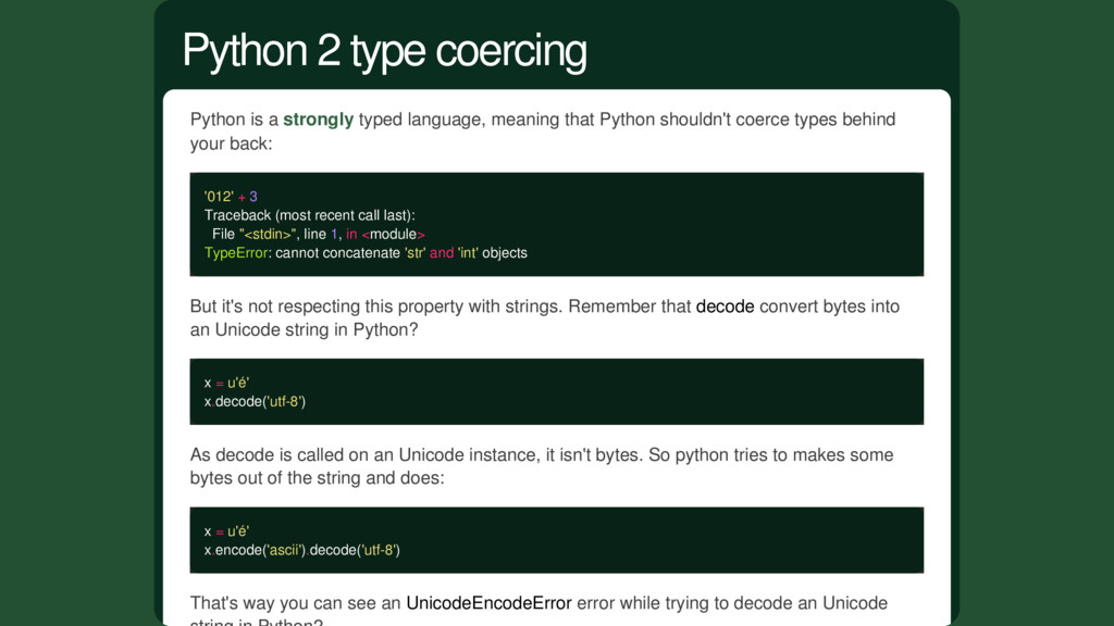 Python is a strongly typed language, meaning th...