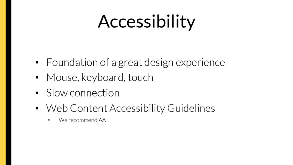 Accessibility • Foundation of a great design ...