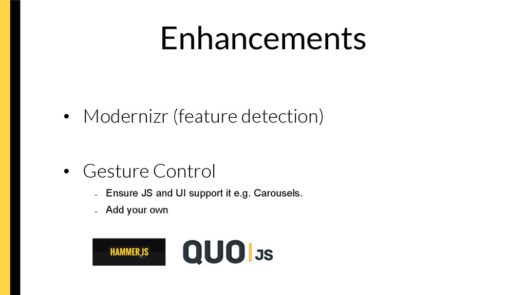 Enhancements