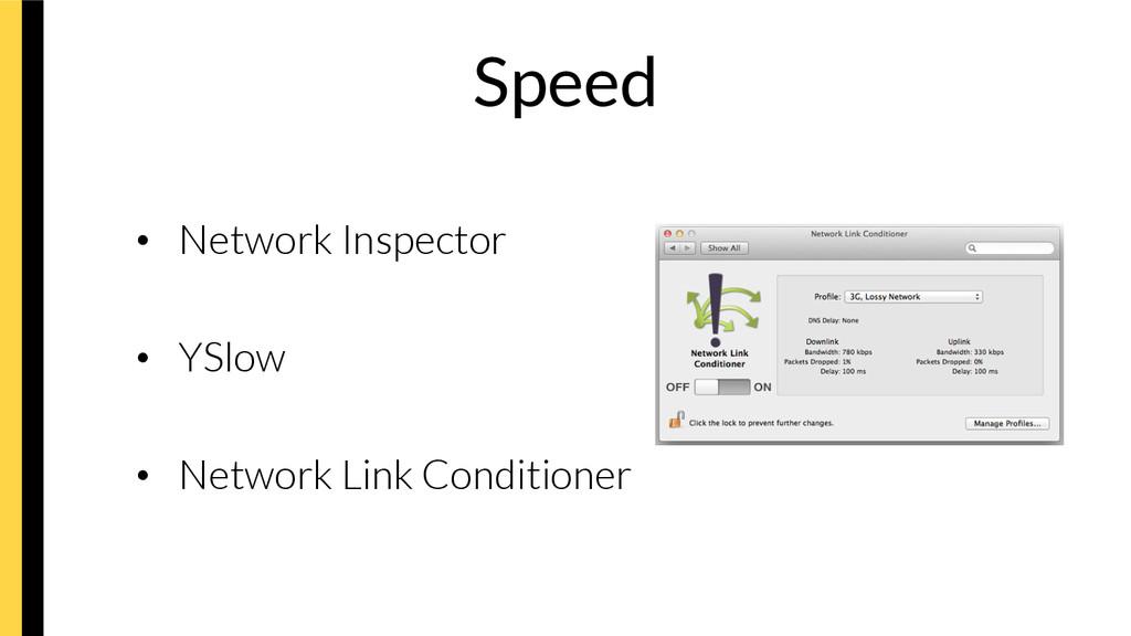 Speed • Network Inspector • YSlow • Netwo...