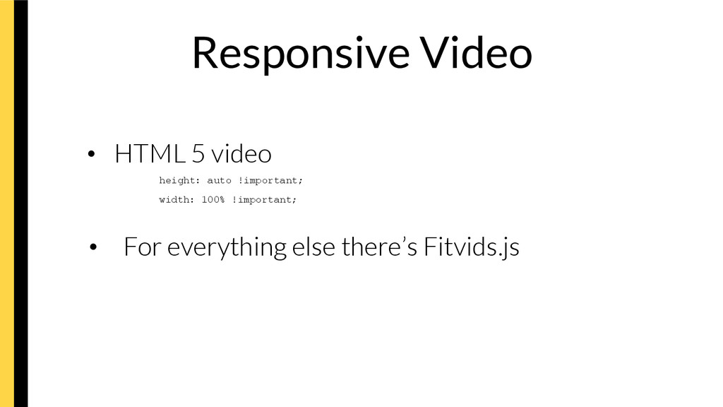 Responsive Video