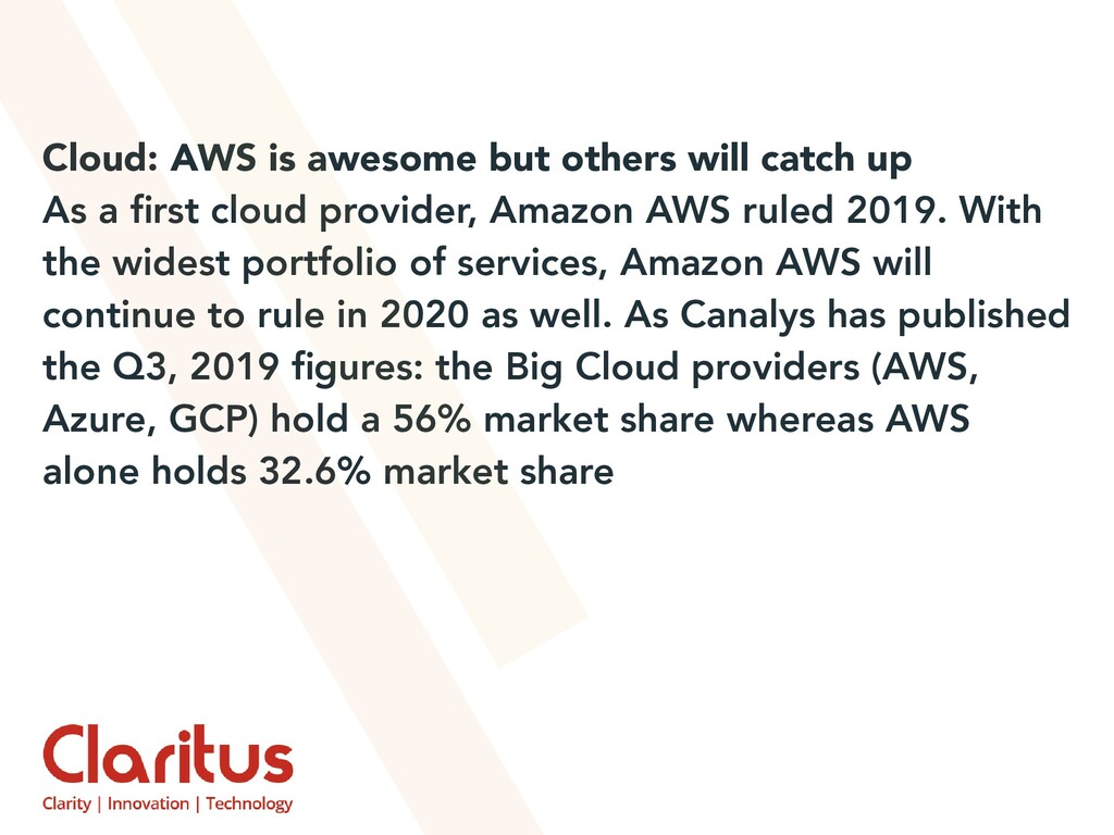 Cloud: AWS is awesome but others will catch up ...