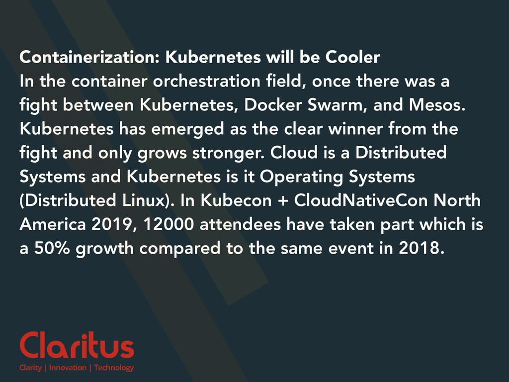 Containerization: Kubernetes will be Cooler In ...