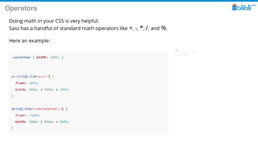 Operators Doing math in your CSS is very helpfu...