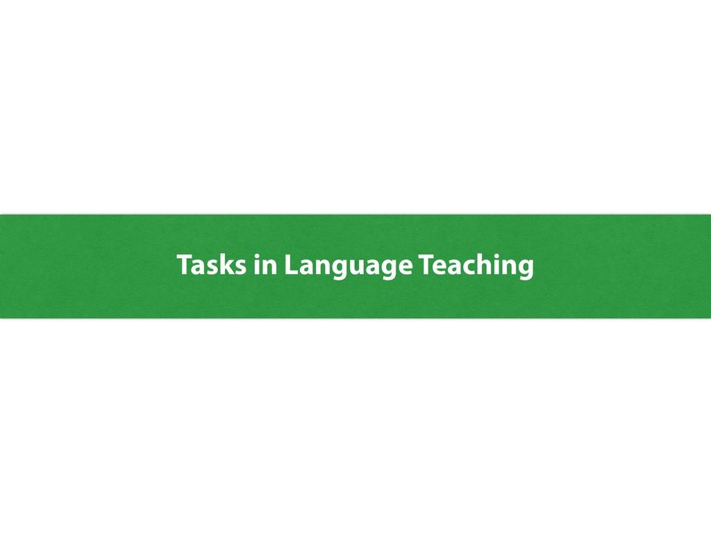 Tasks in Language Teaching