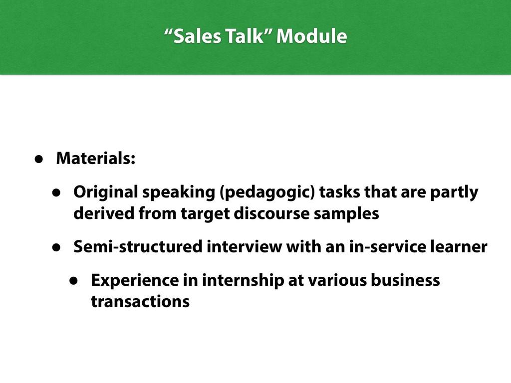 • Materials: • Original speaking (pedagogic) ta...
