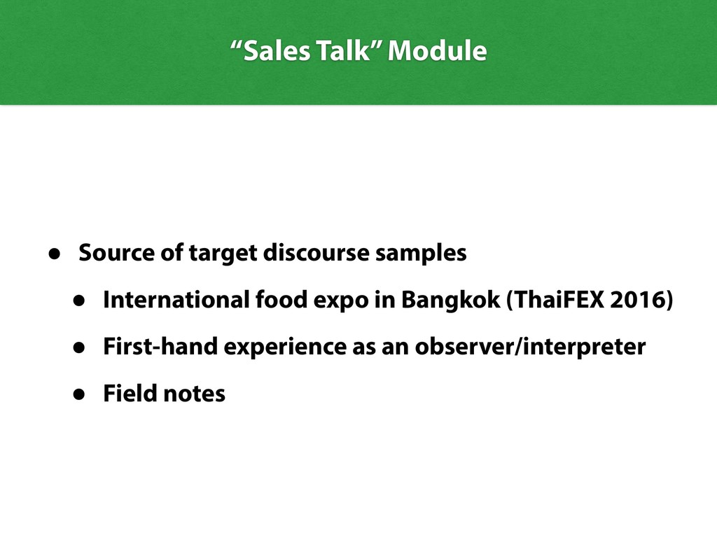 • Source of target discourse samples • Internat...