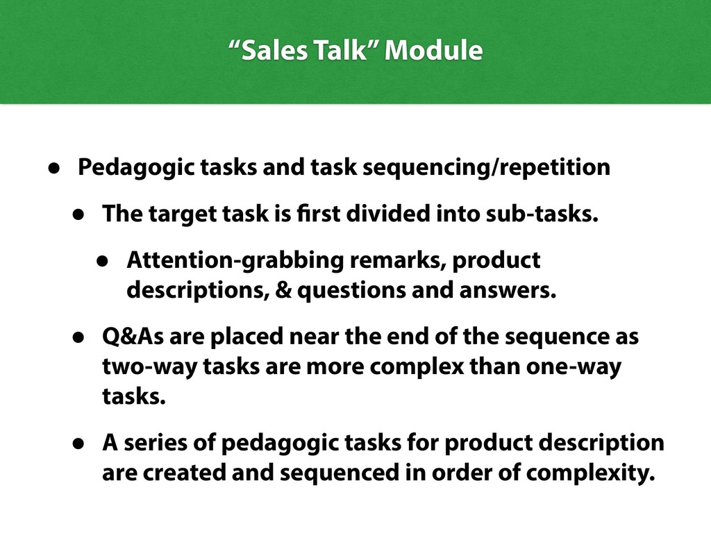 • Pedagogic tasks and task sequencing/repetitio...
