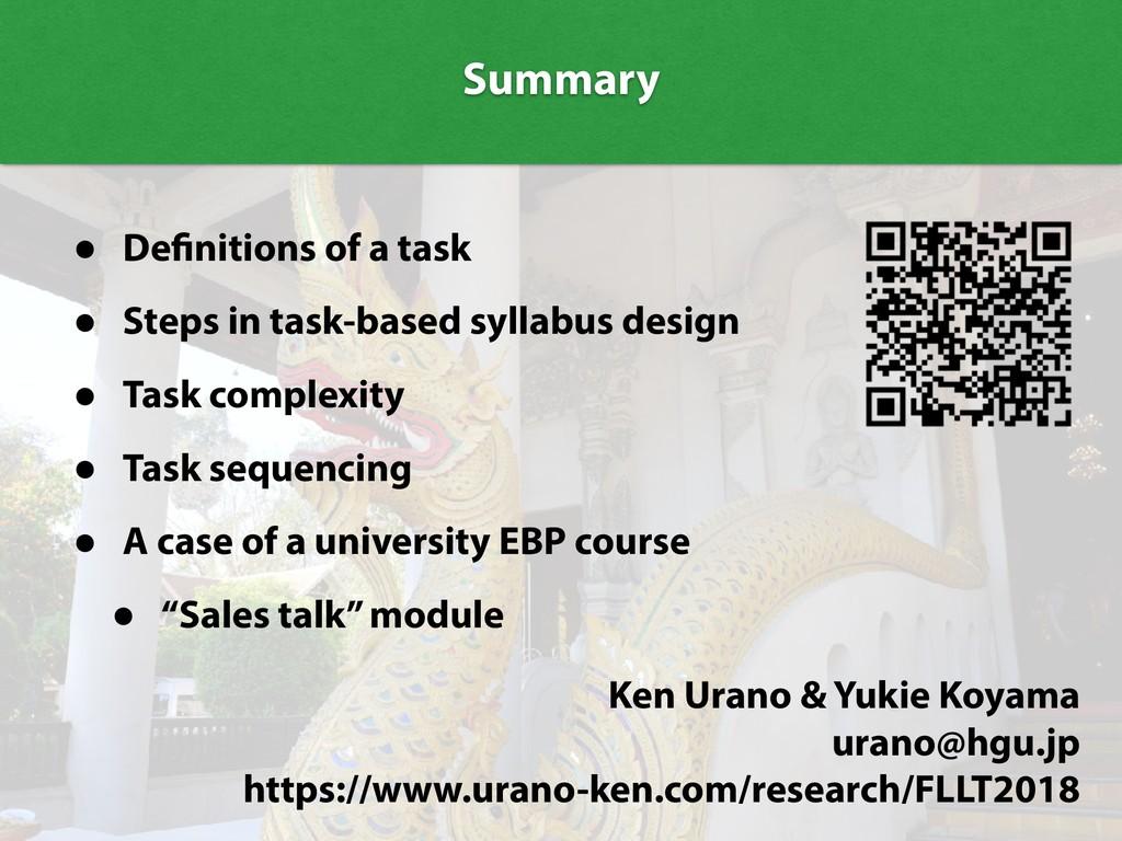 Summary Summary • Definitions of a task • Steps...