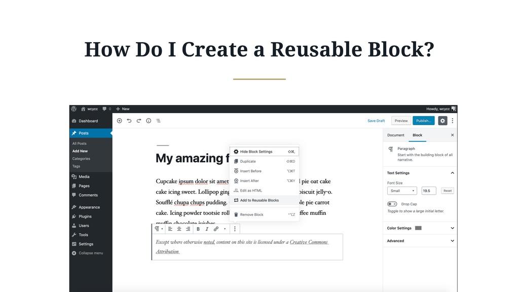 How Do I Create a Reusable Block?