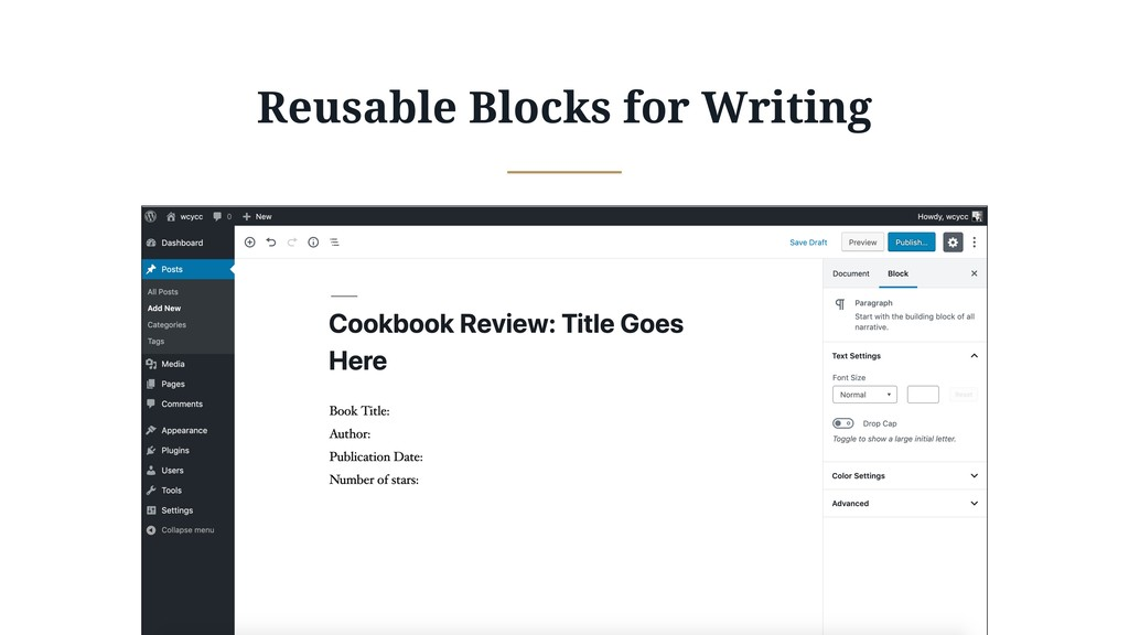Reusable Blocks for Writing