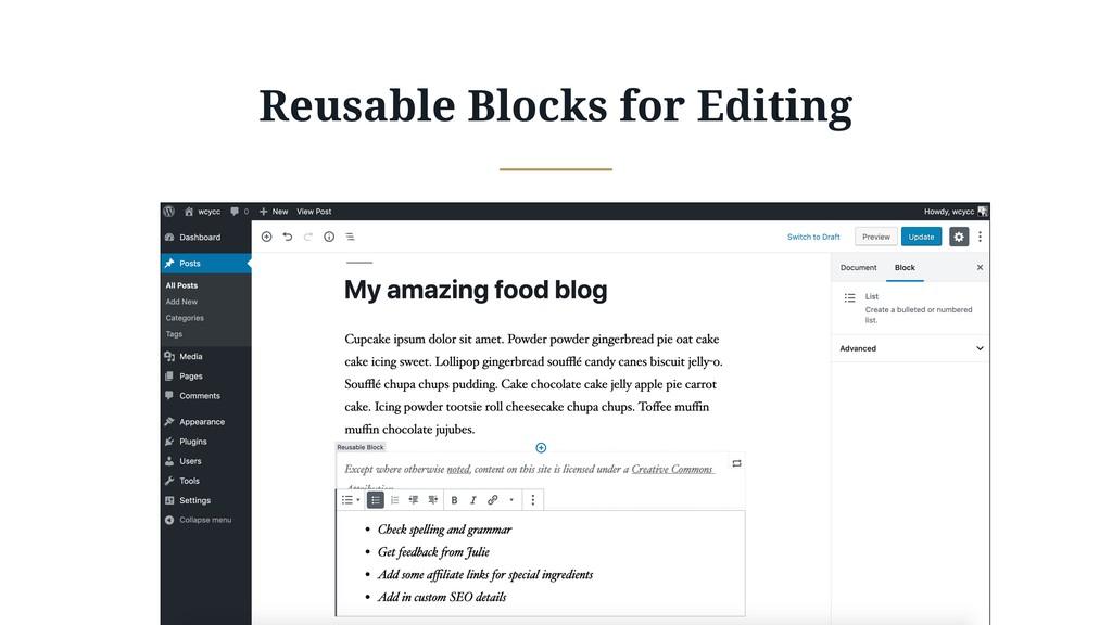 Reusable Blocks for Editing