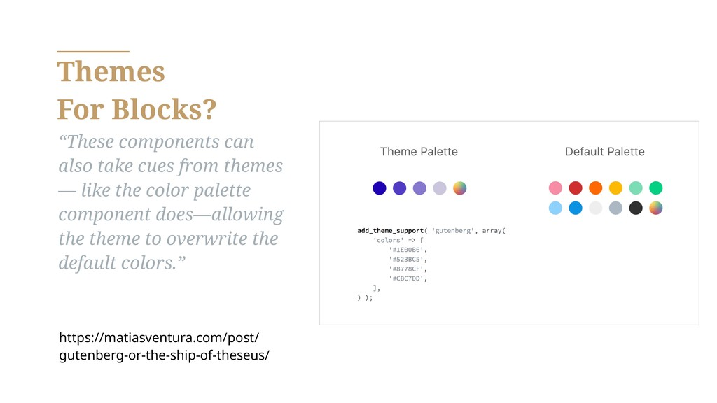 """Themes For Blocks? """"These components can also t..."""
