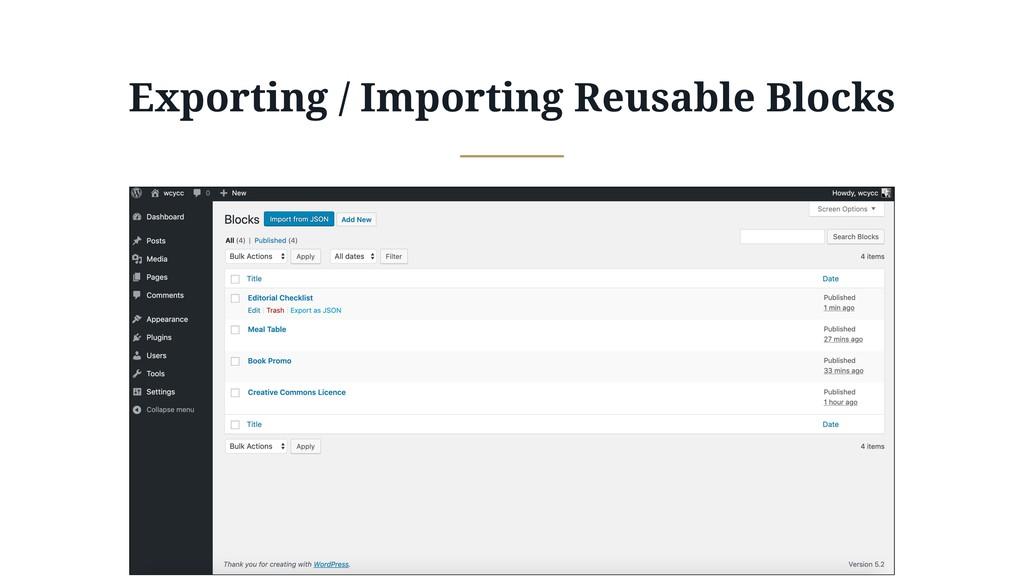 Exporting / Importing Reusable Blocks