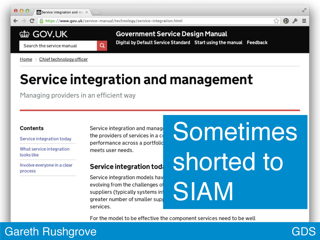 GDS Gareth Rushgrove Sometimes shorted to SIAM