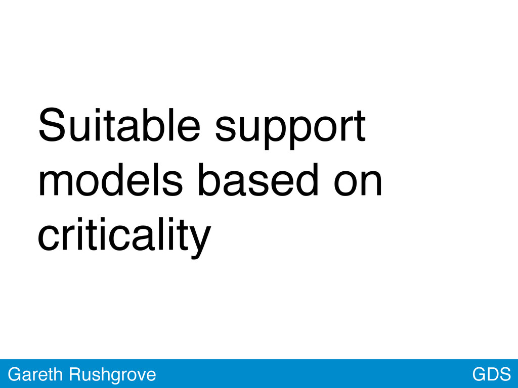 Suitable support models based on criticality GD...