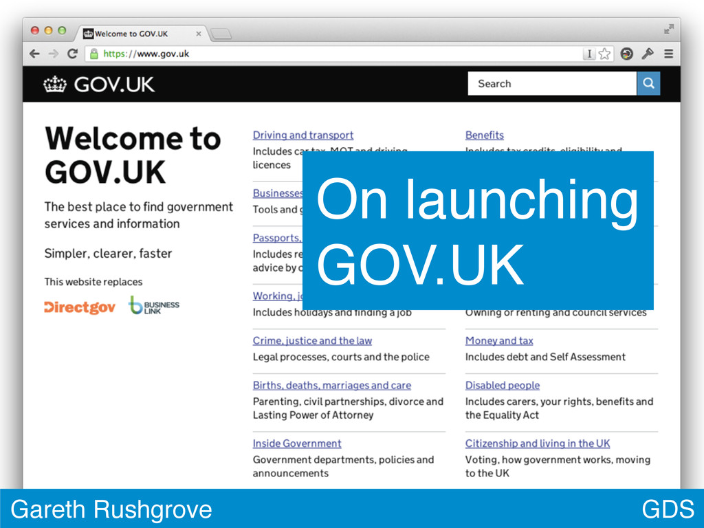 GDS Gareth Rushgrove On launching GOV.UK
