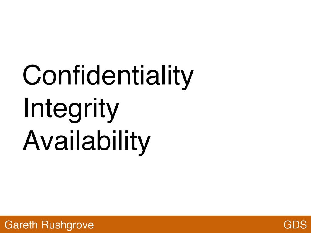 Confidentiality Integrity Availability GDS Garet...