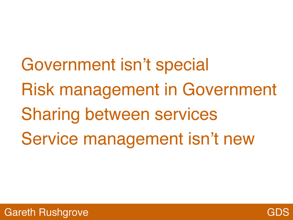 Government isn't special Risk management in Gov...