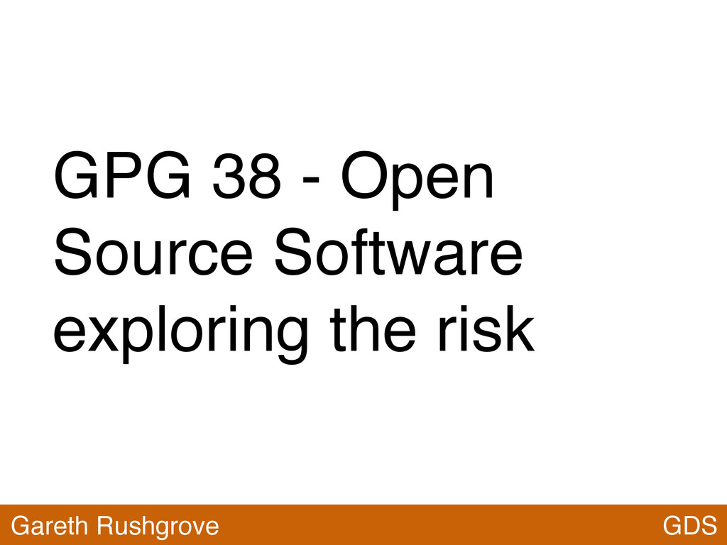 GPG 38 - Open Source Software exploring the ris...