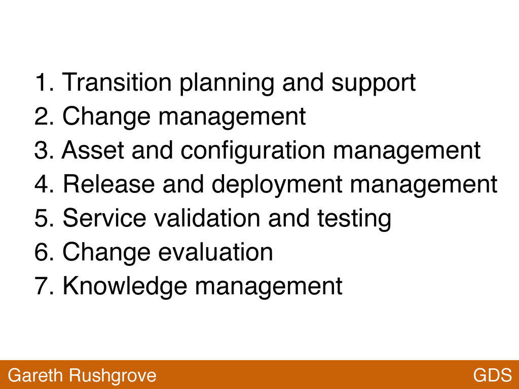 GDS Gareth Rushgrove 1. Transition planning and...