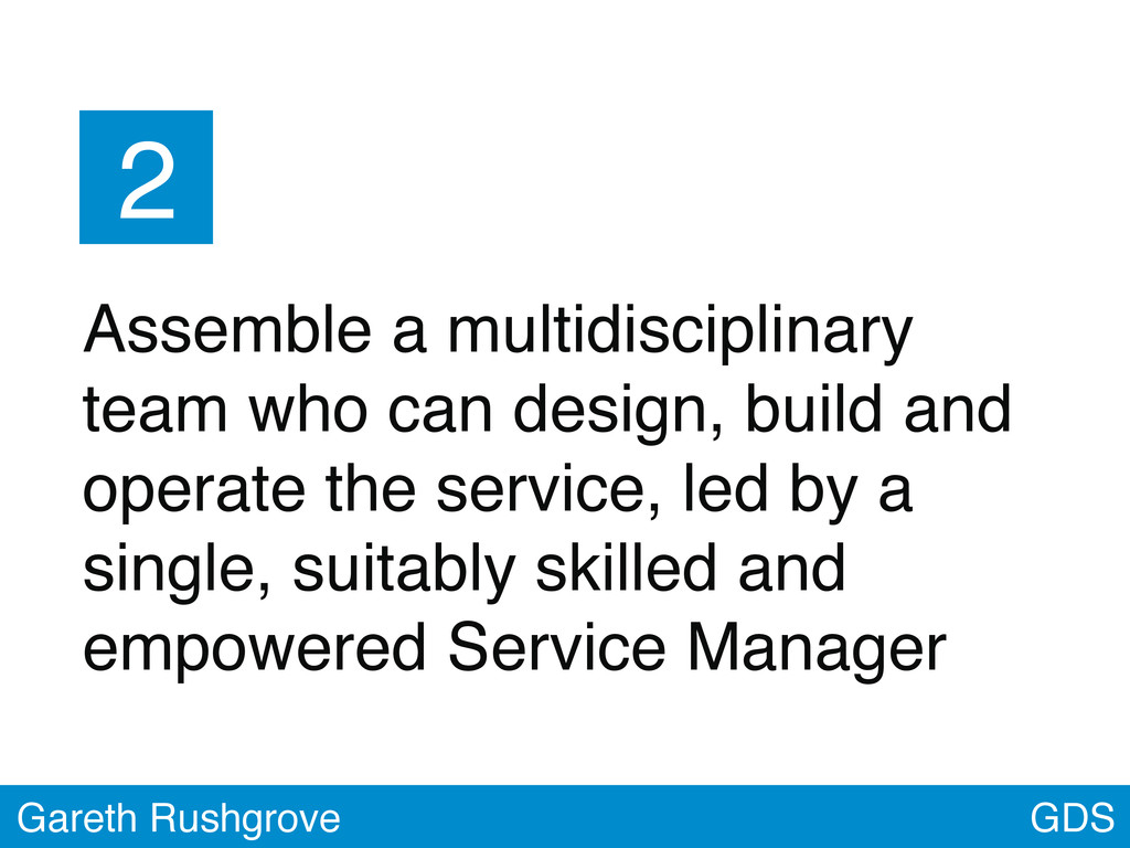 2 Assemble a multidisciplinary team who can des...