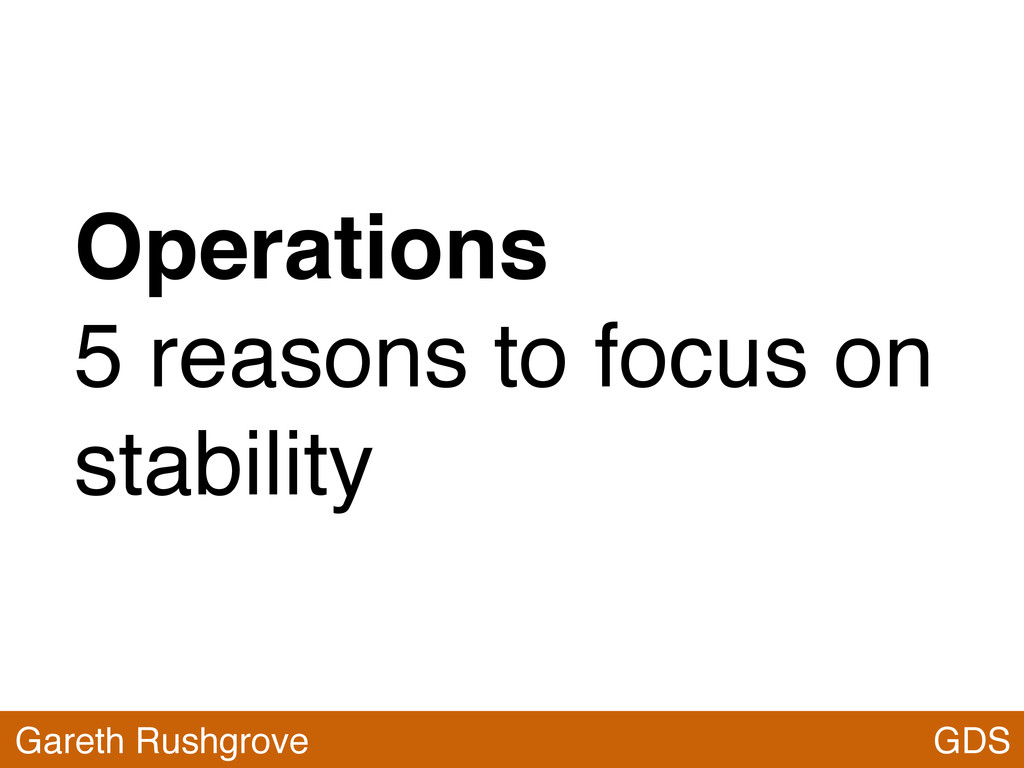 Operations 5 reasons to focus on stability GDS ...