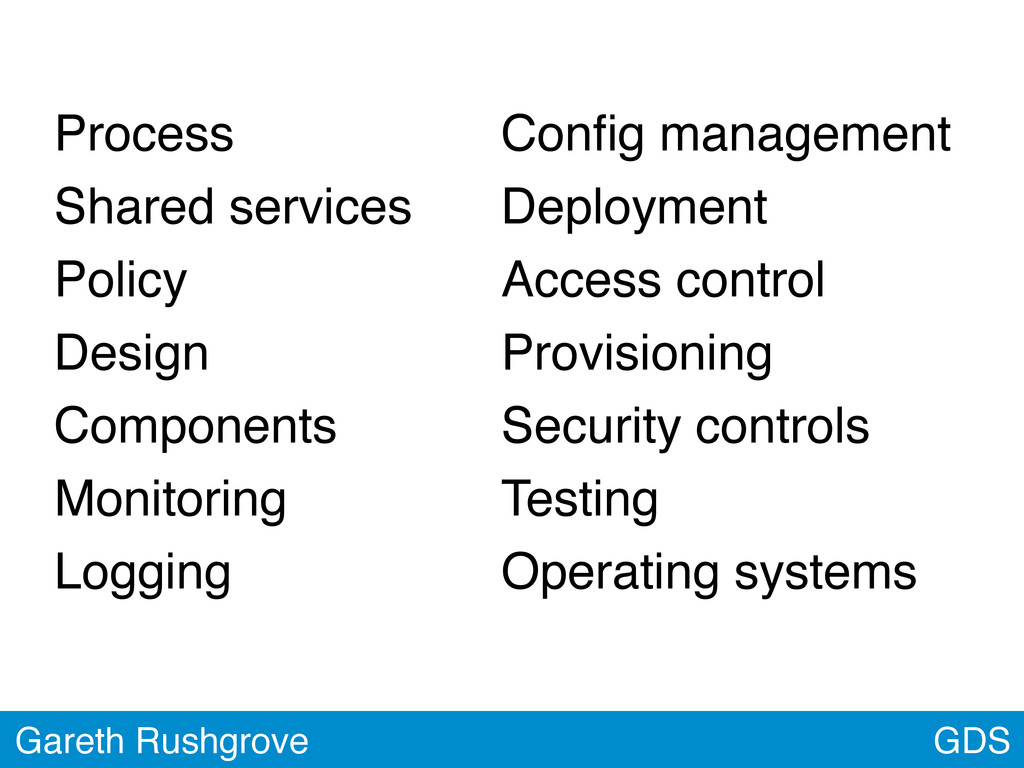 GDS Gareth Rushgrove Process Shared services Po...