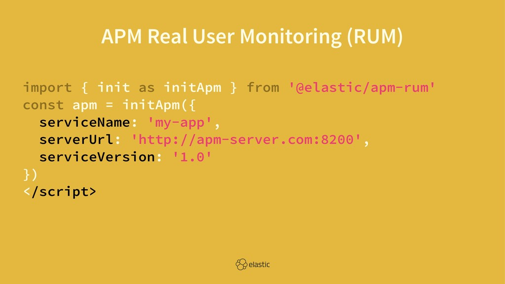 APM Real User Monitoring (RUM) import { init as...