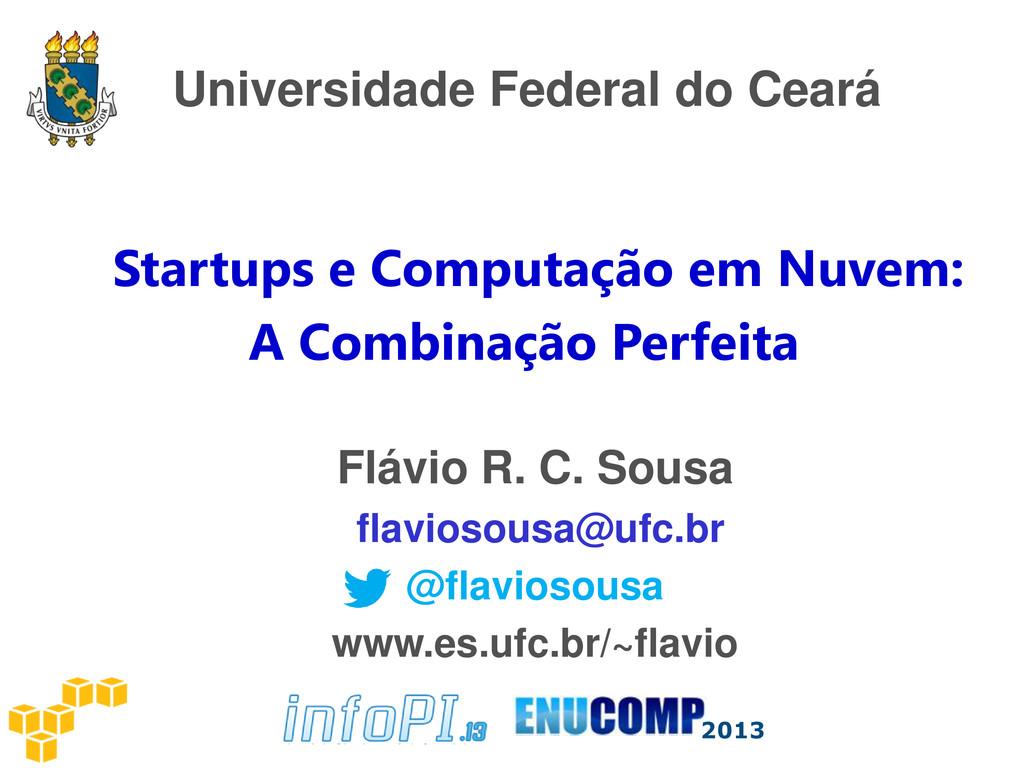Universidade Federal do Ceará Startups e Comput...