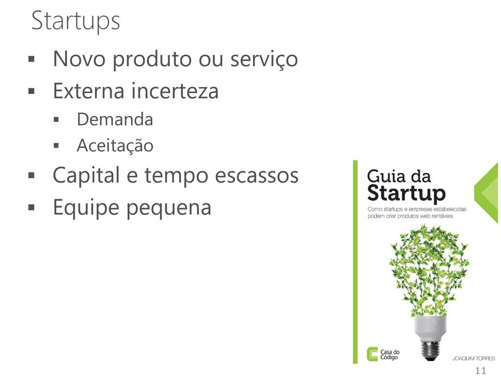 Startups  Novo produto ou serviço  Externa in...